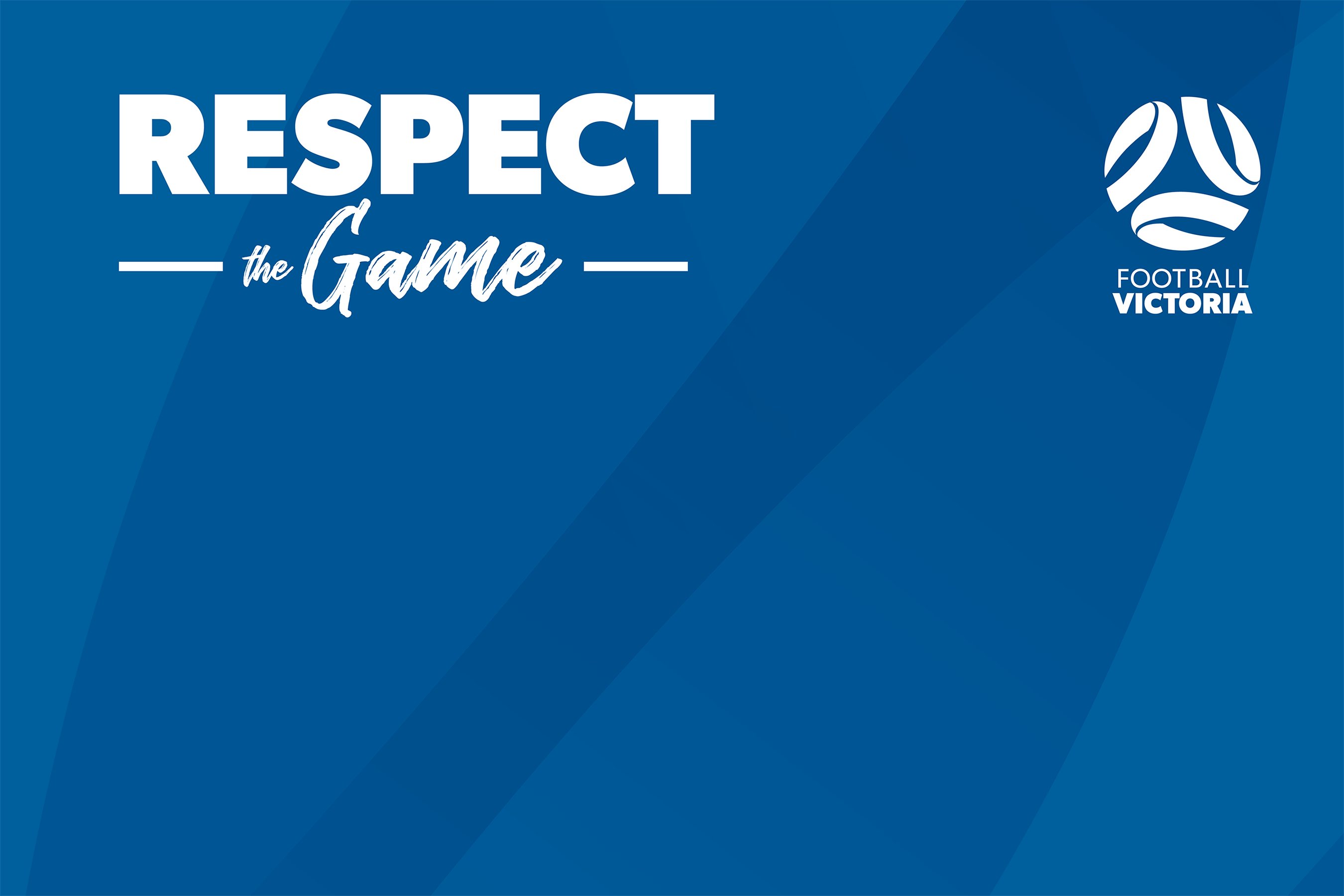 Respect The Game Reminder Football Victoria