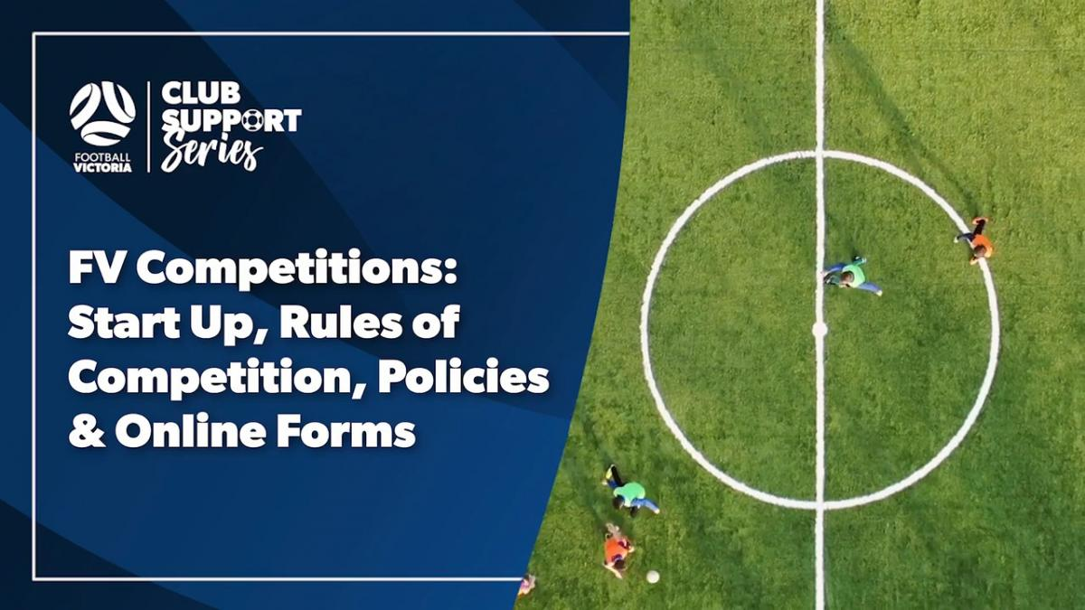 Club Support Series: Competitions: Start Up, Rules of Competition, Policies & Online Forms