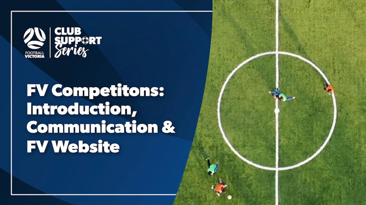 Club Support Series: Competitions: Introduction, Communication & FV Website