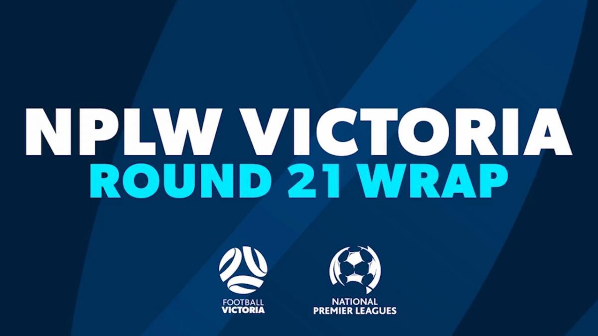 NPLW Victoria Round 21 Wrap