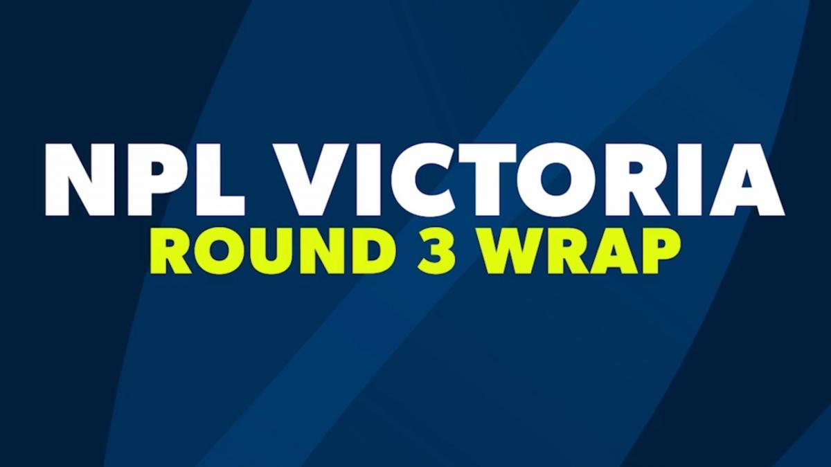 NPL Victoria Round 3 Wrap