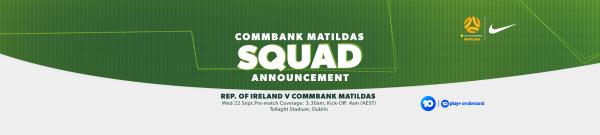 CommBank Matildas squad announcement